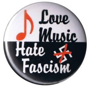 37mm Button: Love music - Hate fascism