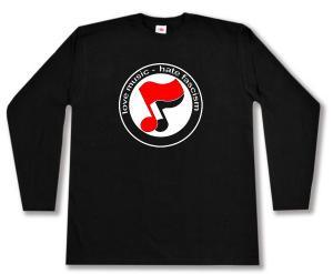 Longsleeve: love music - hate fascism (Noten)