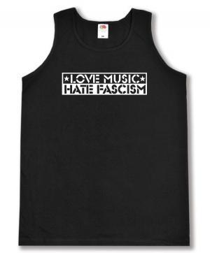 Tanktop: Love Music Hate Fascism