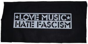 Rückenaufnäher: Love Music Hate Fascism