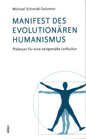 Buch: Manifest des evolutionären Humanismus