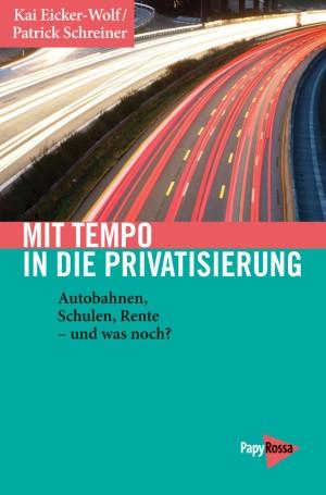 Buch: Mit Tempo in die Privatisierung
