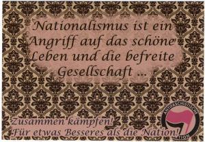 Aufkleber-Paket: Nationalismus ist ein Angriff auf das schöne Leben und die befreite Gesellschaft...