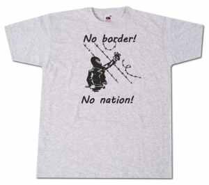 T-Shirt: No Border! No Nation! (m)