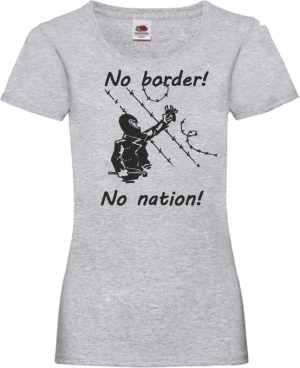 tailliertes T-Shirt: No Border! No Nation! (m)