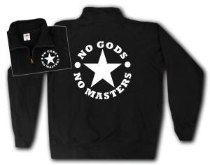 Sweat-Jacket: No Gods No Masters