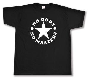 T-Shirt: No Gods No Masters