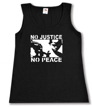 tailliertes Tanktop: No Justice - No Peace
