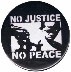 37mm Magnet-Button: No Justice - No Peace