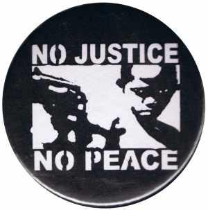 50mm Button: No Justice - No Peace