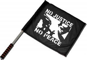 Fahne / Flagge (ca. 40x35cm): No Justice - No Peace