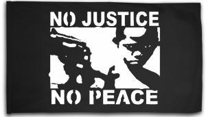 Fahne / Flagge (ca. 150x100cm): No Justice - No Peace