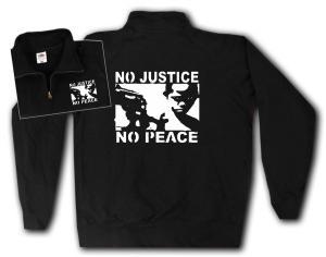 Sweat-Jacket: No Justice - No Peace