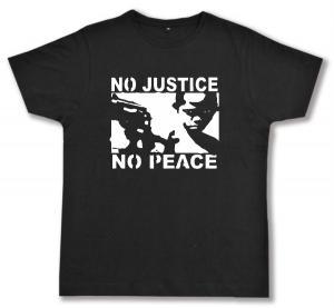 Fairtrade T-Shirt: No Justice - No Peace