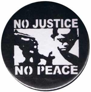 25mm Magnet-Button: No Justice - No Peace