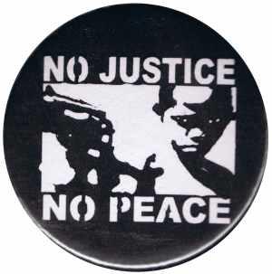 37mm Button: No Justice - No Peace