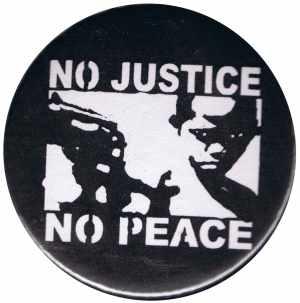 50mm Magnet-Button: No Justice - No Peace