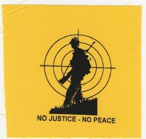 Aufnäher: No Justice - No Peace