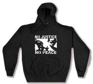 Kapuzen-Pullover: No Justice - No Peace