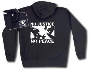 Kapuzen-Jacke: No Justice - No Peace