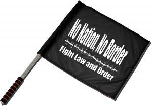Fahne / Flagge (ca. 40x35cm): No Nation, No Border - Fight Law And Order