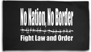 Fahne / Flagge (ca. 150x100cm): No Nation, No Border - Fight Law And Order
