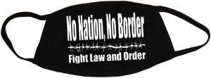 Mundmaske: No Nation, No Border - Fight Law And Order