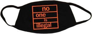 Mundmaske: no one is illegal