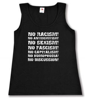 tailliertes Tanktop: No Racism! No Antisemitism! No Sexism! No Fascism! No Capitalism! No Homophobia! No Discussion
