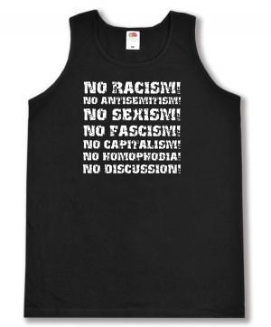 Tanktop: No Racism! No Antisemitism! No Sexism! No Fascism! No Capitalism! No Homophobia! No Discussion