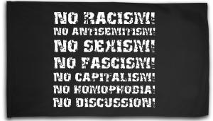 Fahne / Flagge (ca. 150x100cm): No Racism! No Antisemitism! No Sexism! No Fascism! No Capitalism! No Homophobia! No Discussion