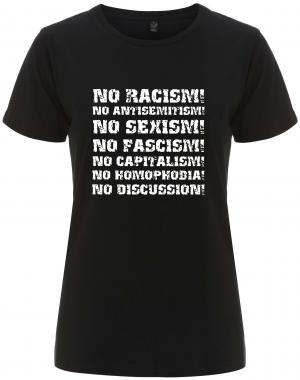 tailliertes Fairtrade T-Shirt: No Racism! No Antisemitism! No Sexism! No Fascism! No Capitalism! No Homophobia! No Discussion
