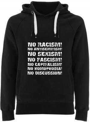 Fairtrade Pullover: No Racism! No Antisemitism! No Sexism! No Fascism! No Capitalism! No Homophobia! No Discussion