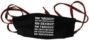 Mundmaske: No Racism! No Antisemitism! No Sexism! No Fascism! No Capitalism! No Homophobia! No Discussion