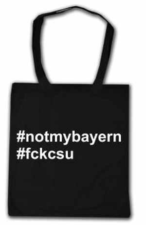 Baumwoll-Tragetasche: not my bayern fck csu