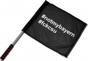 Fahne / Flagge (ca. 40x35cm): #notmybayern #fckcsu