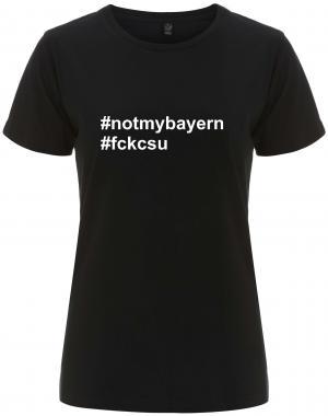tailliertes Fairtrade T-Shirt: #notmybayern #fckcsu
