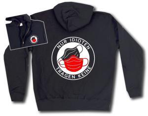 Kapuzen-Jacke: Nur Idioten tragen keine