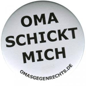 50mm Magnet-Button: Oma schickt mich