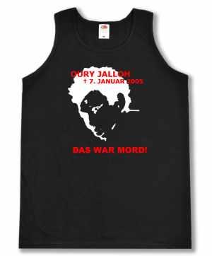 Tanktop: Oury Jalloh - 7. Januar 2005