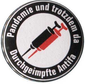 37mm Magnet-Button: Pandemie und trotzdem da - Durchgeimpfte Antifa