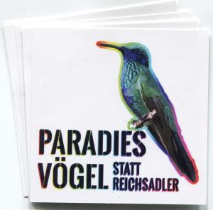 Aufkleber-Paket: Paradiesvögel statt Reichsadler