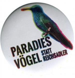 50mm Magnet-Button: Paradiesvögel statt Reichsadler
