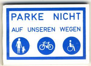 Spucki / Schlecki / Papieraufkleber: Parke nicht auf unseren Wegen