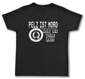Fairtrade T-Shirt: Pelz ist Mord