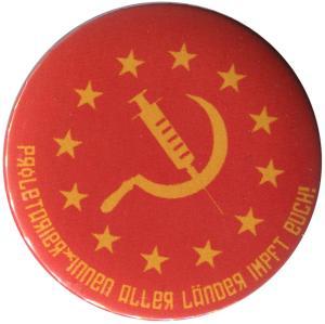 25mm Magnet-Button: Proletarier aller Länder impft Euch!