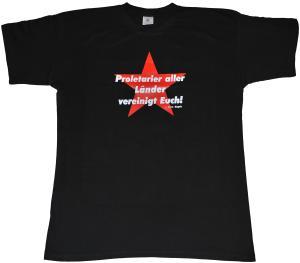 T-Shirt: Proletarier aller Länder vereinigt Euch!