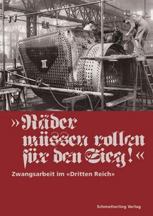 Räder müssen rollen für den Sieg (Buch, Schmetterling Verlag ...
