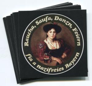 Aufkleber-Paket: Raucha Saufa Danzn Feiern fia a nazifreies Bayern (Dirndl)