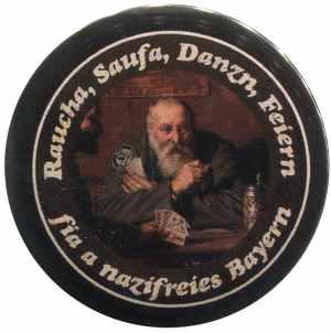 50mm Magnet-Button: Raucha Saufa Danzn Feiern fia a nazifreies Bayern (Kartenspieler)